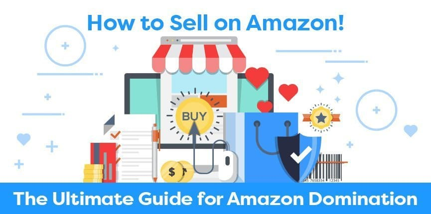How-to-Sell-on-Amazon-The-Ultimate-Guide-for-Amazon-Domination